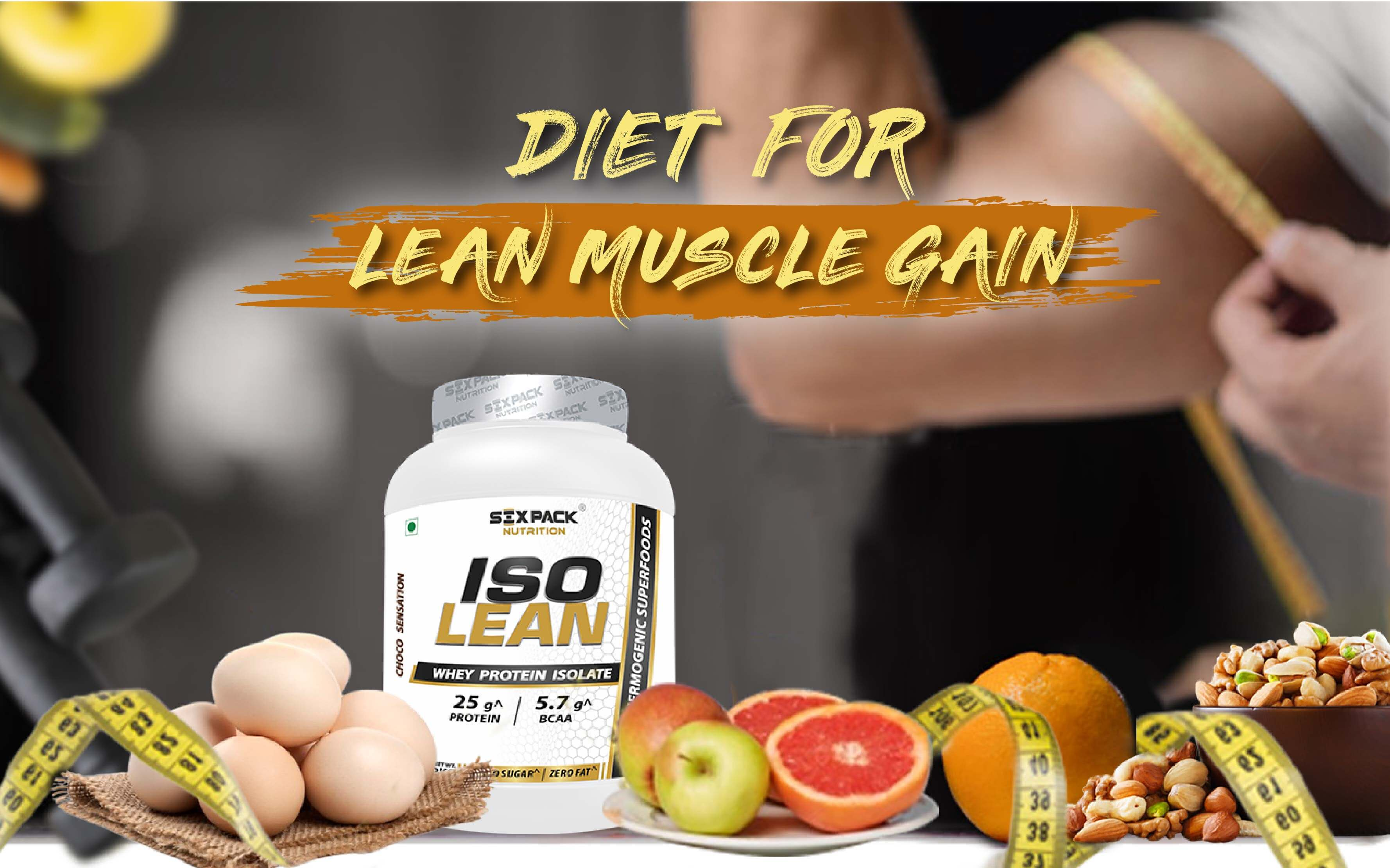 Diet For Lean Muscle Gain